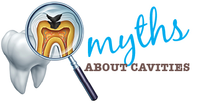 Cavity Myths